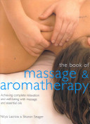 The Book of Massage and Aromatherapy