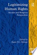 Legitimizing Human Rights