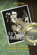 Ain't Got No Cigarettes