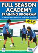 Full Season Academy Training Program U9 12