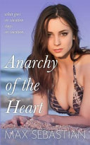 Anarchy of the Heart