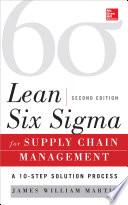 Lean Six Sigma for Supply Chain Management  Second Edition