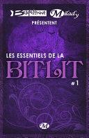 Bragelonne et Milady pr  sentent Les Essentiels de la Bit Lit  1