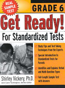 Get Ready  for Standardized Tests  Grade 6
