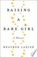 Raising a Rare Girl Book PDF