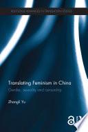 Translating Feminism In China book