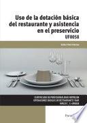 UF0058 - Uso de la dotación básica del restaurante y asistencia en el preservicio