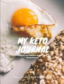 My Keto Journal Turn On The Keto Tracker