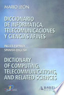 Diccionario de Informatica  Telecomunicaciones y Ciencias Afines Dictionary of Computing  Telecommunications  and Related Sciences