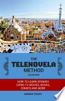 The Telenovela Method, 2nd Edition