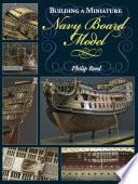Building a Miniature Navy Board Model
