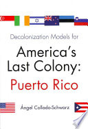 Decolonization Models for America s Last Colony