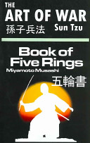 The Art of War by Sun Tzu and the Book of Five Rings by Miyamoto Musashi