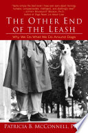 The Other End Of The Leash : perspective on our relationship with...