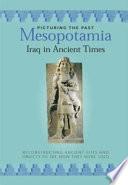 Mesopotamia  Iraq in Ancient Times