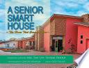 A Senior Smart House