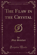 The Flaw in the Crystal (Classic Reprint)