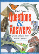 The Kids  Book of Questions and Answers