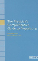 The Physician s Comprehensive Guide to Negotiating