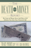 The Death by Money Report