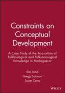 Constraints on Conceptual Development