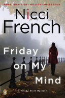 Friday On My Mind : herself becomes the prime suspect in a murder...