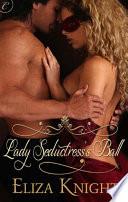 Lady Seductress s Ball