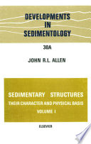 Sedimentary structures, their character and physical basis