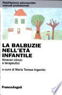 La Balbuzie Nell Et Infantile Itinerari Clinici E Terapeutici
