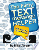 The Flirty Text Message Helper  Witty Texts For Clever People