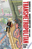 Transmetropolitan Vol  4  The New Scum  New Edition