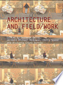 Architecture and Field Work