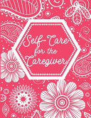 Self Care For The Caregiver