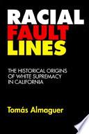 Racial Fault Lines