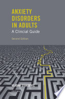 Anxiety Disorders in Adults A Clinical Guide