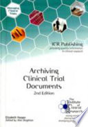 Archiving Clinical Trial Documents 2nd Ed