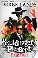 Dark Days  Skulduggery Pleasant  Book 4