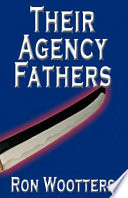 Their Agency Fathers