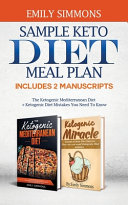 Sample Keto Diet Meal Plan Includes 2 Manuscripts The Ketogenic Mediterranean Diet Ketogenic Diet Mistakes You Need To Know