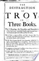 The Destruction of Troy  in Three Books     Seventh edition  corrected  etc  B L