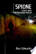 Spione   Story Now in Cold War Berlin