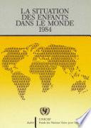 La Situation des enfants dans le monde 1984