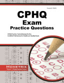 CPHQ Exam Practice Questions