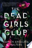 The Dead Girls Club Pdf/ePub eBook