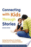 Connecting with Kids Through Stories To Help Connect With Troubled Adopted Children