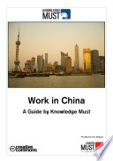 Work in China   A Guide by Knowledge Must