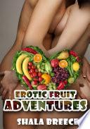 Erotic Fruit Adventures   Lesbian Erotica