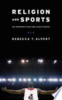 Religion and Sports An Introduction and Case Studies