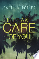 I ll Take Care of You