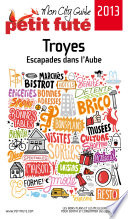 Troyes 2013 Petit Fut    avec photos et avis des lecteurs
